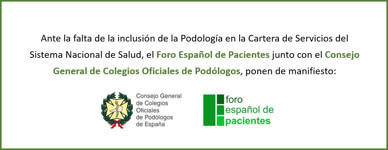 Manifiesto FEP y General de Colegios Oficiales de Podologos