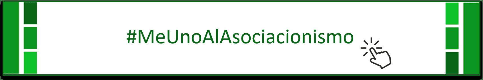 #MeUnoAlAsociacionismo